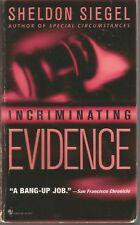 Incriminating Evidence by Sheldon Siegel (2002, Paperback, Reprint)