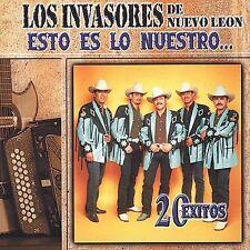 Los Invasores De Nuevo Leon : Esto Es Lo Nuestro: 20 Exitos CD