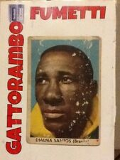 Figurina Cartonata N.7 Dialma Santos Rarissima-Ed.Edj Calciocampioni