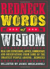 Redneck Words of Wisdom: Real-life Expressions, Ad