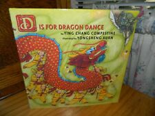 D IS FOR DRAGON DANCE Hardcover Book by Ying Chang Compestine
