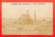 "PUERTOLLANO CARTE POSTALE PHOTO "" MINES DE CHARBON COAL ASDRUBAL """