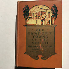 Old Seaport towns of the South-Mildred Cram-Dodd, Mead% Company 1917