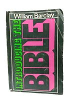 1972 Introducing The Bible by William Barclay 1st Ed.VTG Religious Paperback