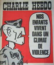 CHARLIE HEBDO No 119 FEVRIER 1973 GEBE NOS ENFANTS VIVENT DANS CLIMAT DE TERREUR