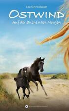 Auf der Suche nach Morgen / Ostwind Bd.4 von Lea Schmidbauer (2016, Gebundene Ausgabe)