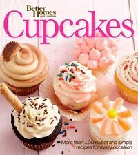 Better Homes and Gardens Cupcakes: More than 100 sweet and simple recipes for...