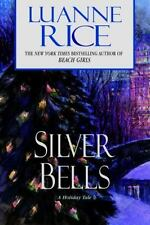 Silver Bells by Luanne Rice (2004, Hardcover)