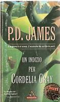 Un Indizio Per Cordelia Gray, P.D. James (Miti Mond.)