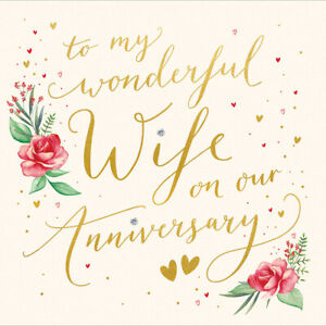 To My Wonderful Wife Foiled Anniversary Greeting Card Woodmansterne Cards