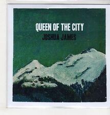 (GS546) Joshua James, Queen Of The City - DJ CD
