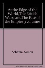 Very Good, At the Edge of the World,The British Wars, andThe Fate of the Empire