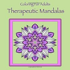 Coloring for Adults Therapeutic Mandalas: Adult coloring book for .