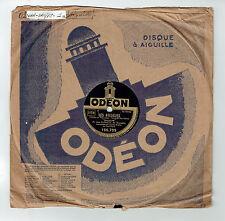 78T Jean LUMIERE Disque Phonographe LES AVEUGLES -LE GALOUBET Chant ODEON 166799