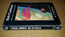 B.R. BRUSS-MARTE ALL'ATTACCO-SATURNO COLLANA DI FANTASCIENZA-LIBRA-1982-SM91