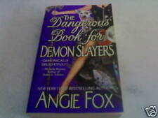 ANGIE FOX: THE DANGEROUS BOOK FOR DEMON SLAYERS (PB)