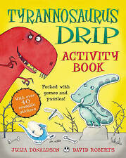 The Tyrannosaurus Drip Sticker Activity Book by Julia Donaldson - New Book