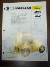 Caterpillar Lift Truck Brochure~AM36/AM40 Fork Lift~Specifications/Data Sheet