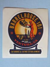 BEER STICKER: BARRELHOUSE 101 Tap Works & Eating Restaurant; Ventura, CALIFORNIA
