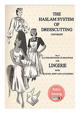 The Haslam System of Dresscutting Lingerie No 8. 1940/50's