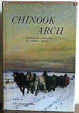 Chinook Arch; A Centennial Anthology of Alberta Writing