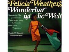 Felicia Weathers Wunderbar ist die Welt [LP]