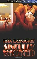 SINFULLY WICKED by Tina Donahue EROTIC CONTEMP MENAGE MFM  D/s KINK    OOP  VHTF