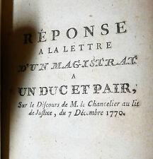 SIÈCLE DES LUMIÈRES GIUSTIZIA Réponse un magistrat sur la lettre Chancelier 1770