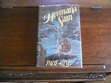 HERMANA SAM by Paul King, SIGNED, 1st edition 1977 HCDJ