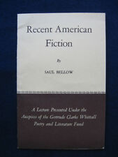 SAUL BELLOW LECTURE Recent American Fiction - Library of Congress 1963