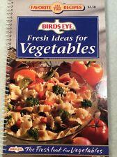 Birds Eye FRESH IDEAS FOR VEGETABLES - spiral bound cookbook