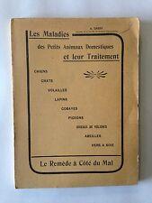 MALADIES PETITS ANIMAUX DOMESTIQUES 1923 DASSY TRAITEMENT CHAT CHIEN OISEAUX