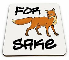 FOR FOX SAKE - FUNNY QUALITY SQUARE WOODEN COASTER