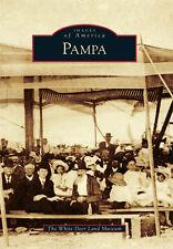 Pampa [Images of America] [TX] [Arcadia Publishing]