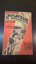 JEAN D'AGRAIVES - LE TRAQUENARD - HACHETTE - 1926