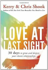 Love at Last Sight: Thirty Days to Grow and Deepen
