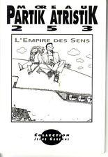 L'EMPIRE DES SENS (02) - 1992 - EO - Patrick ATRITIK - Collection JEUNE GARENNE