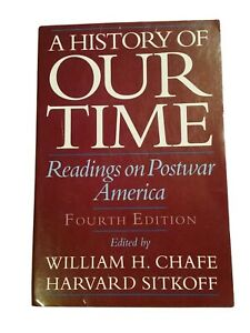 A History of Our Time: Readings in Postwar America (1995, Paperback, 4th Ed.)