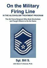 On the Military Firing Line in the Alcoholism Treatment Program: The Air Force
