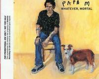 PAPA M ~ Whatever, Mortal ~2001 UK 13-track PROMO CD album ~ FOLK ROCK~POST ROCK