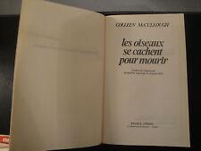 Les Oiseaux se Cachent pour Mourir - Colleen Mc Cullough - 1978