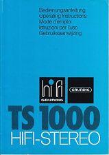 Bedienungsanleitung-Operating Instructions für Grundig TS 1000