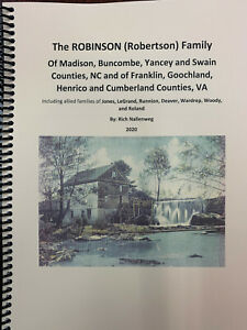 The Robinson Family of Madison, Buncombe, Yancey, Swain, Counties, NC & Virginia