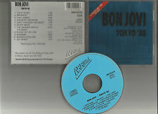 BON JOVI  Tokyo 85 CD VERY RARE LIVE INDIE PRESS ARRIBA RECORDS Runaway Breakout
