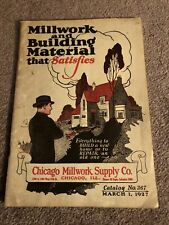 Millwork And Building Material - Chicago Millwork Supply Co. March 1, 1927