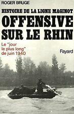 Offensive sur le Rhin de Bruge, Roger | Livre | état bon