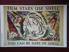 POSTCARD  SHELL POSTER - FILM STARS USE SHELL - YOU CAN BE SURE OF SHELL
