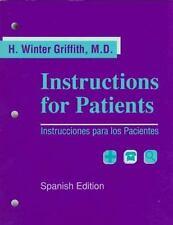 Instructions for Patients Instrucciones para los Pacientes Spanish Griffith M.D.
