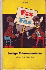 FIX e fax = divertenti avventure topi/3. sequenza/Jürgen Kieser/editoria ragazzo mondo/giallo