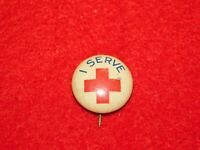 VINTAGE PINBACK BUTTON I SERVE RED CROSS